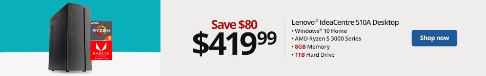 Lenovo IdeaCentre 510A Desktop,AMD Ryzen 5 3000 Series , Windows 10 Home, 8GB Memory / 1TB Hard Drive Drive  Save $80, Now $419.99