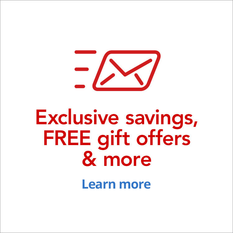Exclusive savings, FREE gift offers and more