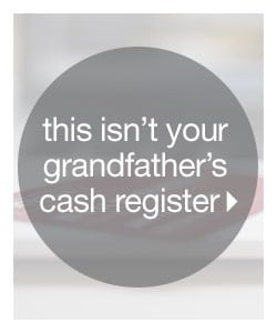 This Isn't Your Grandfather's Cash Register