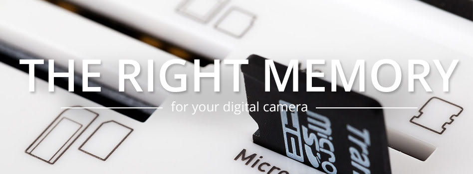 The Right Memory for Your Digital Camera