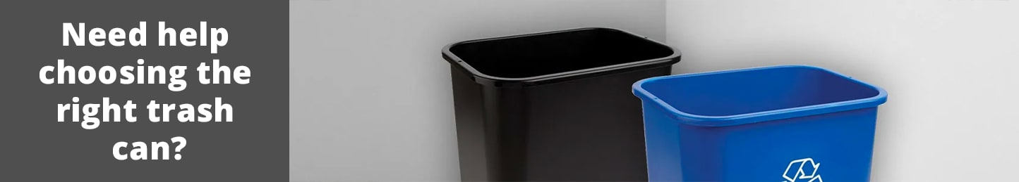 Need help choosing the right trash can?