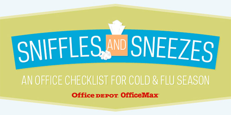 Sniffles and Sneezes An Office Checklist for Cold and Flu Season Infographic