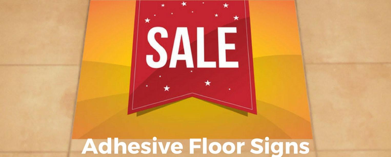 Adhesive Floor Signs