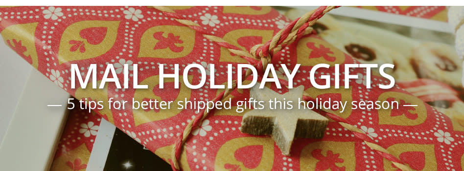 5 Tips for Better Shipped Gifts This Holiday Season
