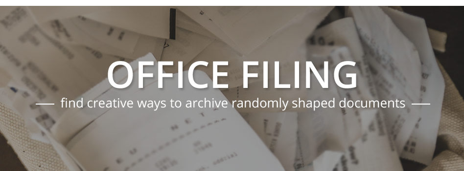 Office Filing for the Real World: 4 Simple Tips to Keep Miscellaneous Files Organized