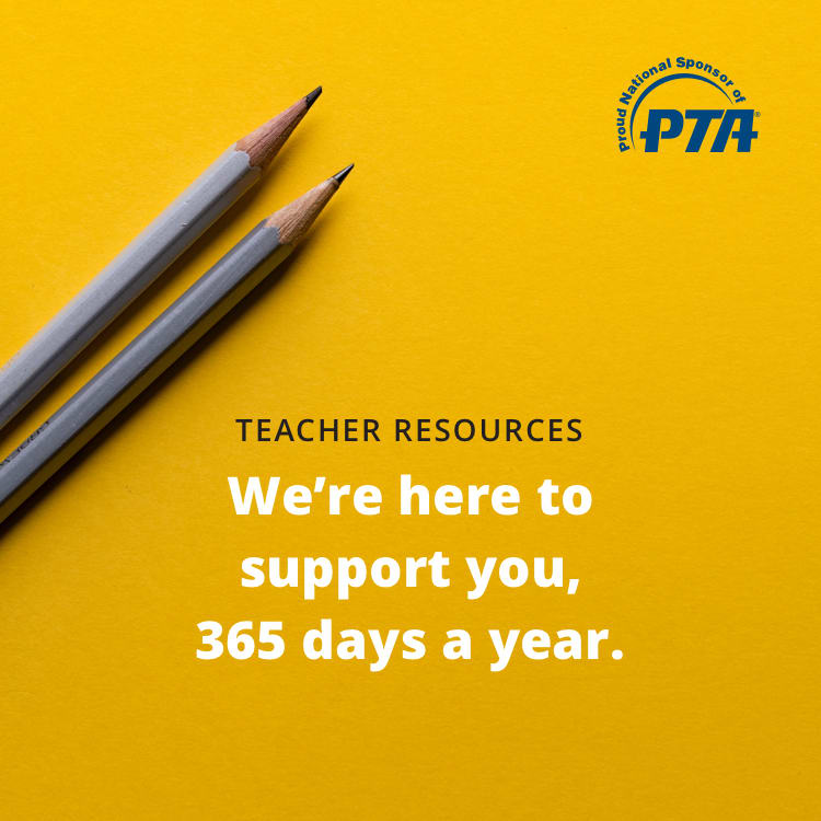 PTA - Teacher Resources we are here to support you, 365 days a year