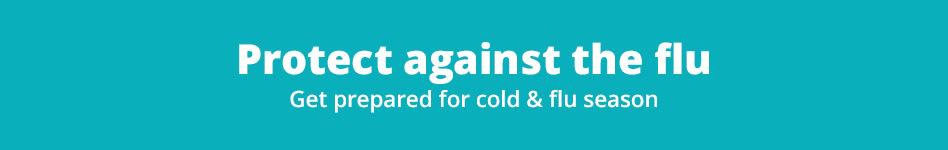 Get prepared for cold & flu season