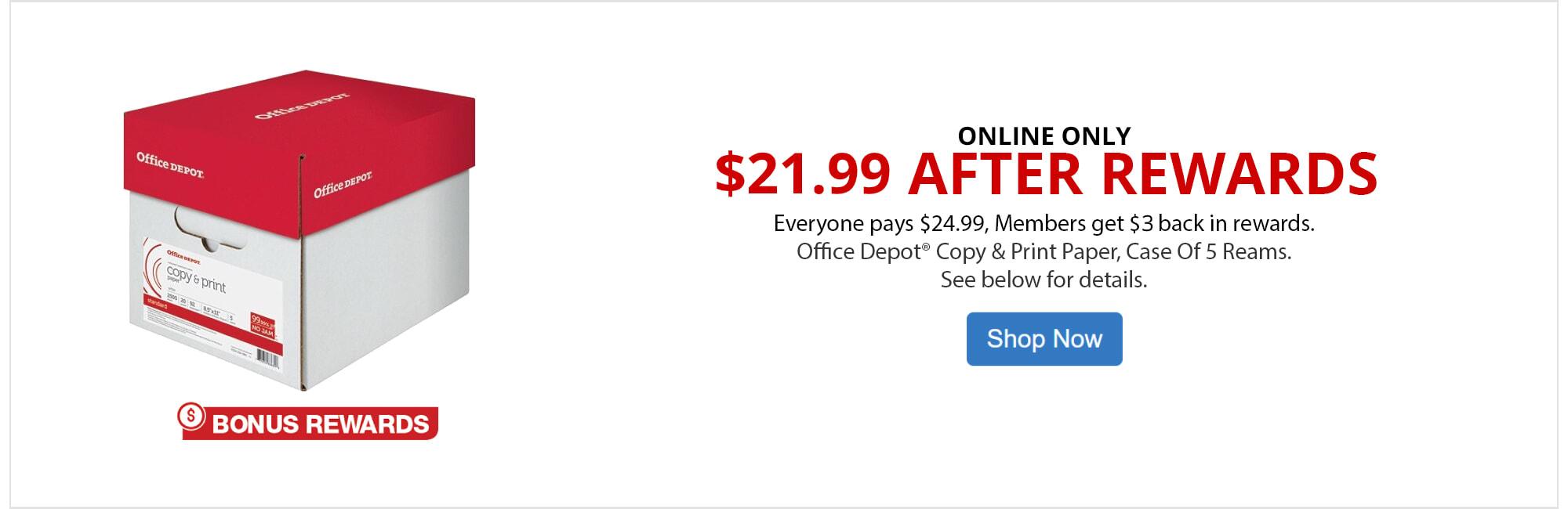 $21.99 After Rewards Office Depot® Copy & Print Paper