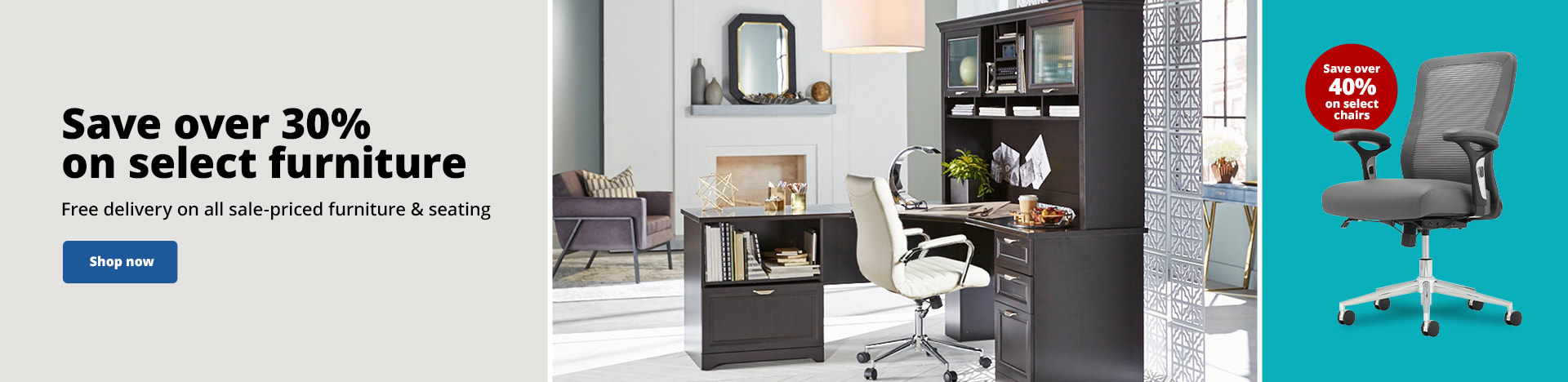 Save over 30% on select furniture. Free delivery on all sale-priced furniture & seating. Save over 40% on select chairs
