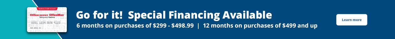 Go for it! Special Financing Available | 6 months* on purchases of $299-$498.99 or 12 months* on purchases of $499 or more