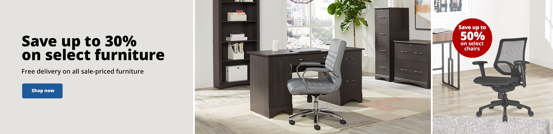 Save up to 30% on select furniture. Free delivery on all sale-priced furniture