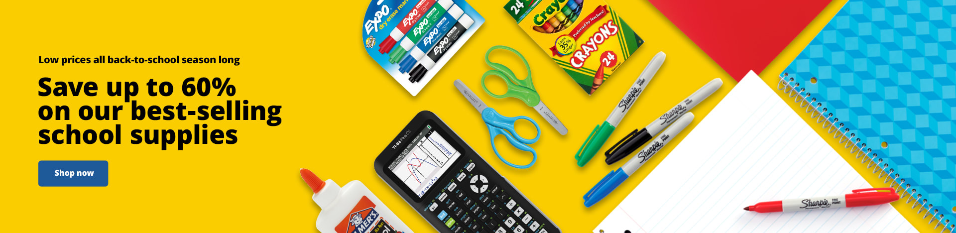 Low prices all back-to-school season long. Save up to 60% on our best-selling school supplies