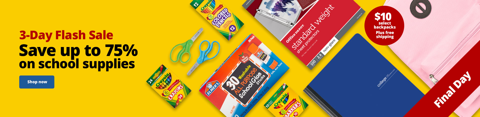 3-Day Flash Sale. Save up to 75% on school supplies