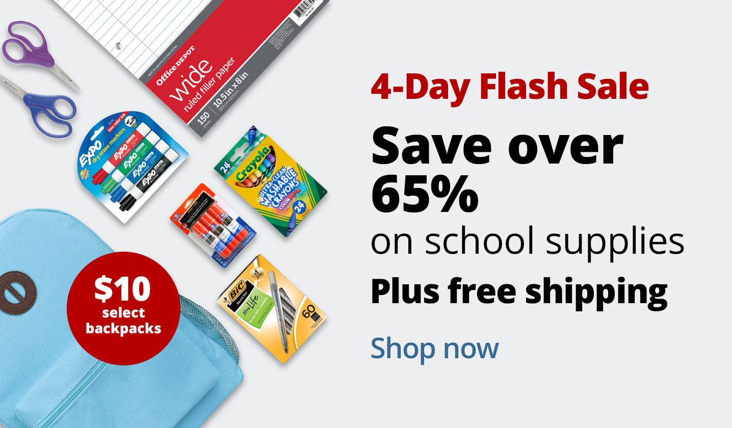 3-Day Flash Sale. Save over 65% on school supplies. Plus free shipping on backpacks