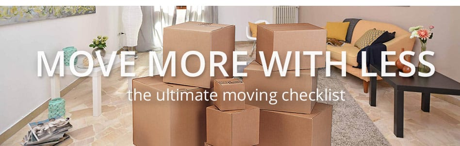 Move More With Less: The ultimate moving checklist