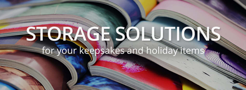 Storage Solutions for Your Keepsakes and Holiday Items