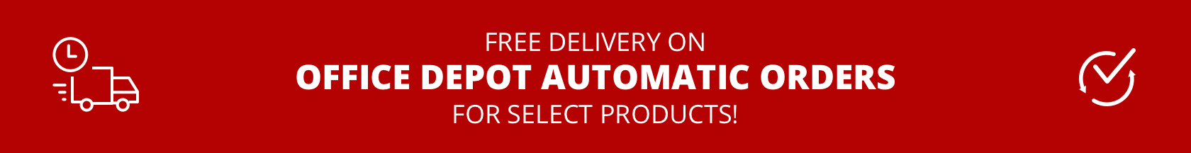 Free Delivery on Office Depot Automatic Orders for select products