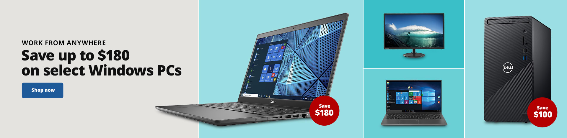 Work From Anywhere. Save up to $180 on select Windows PCs