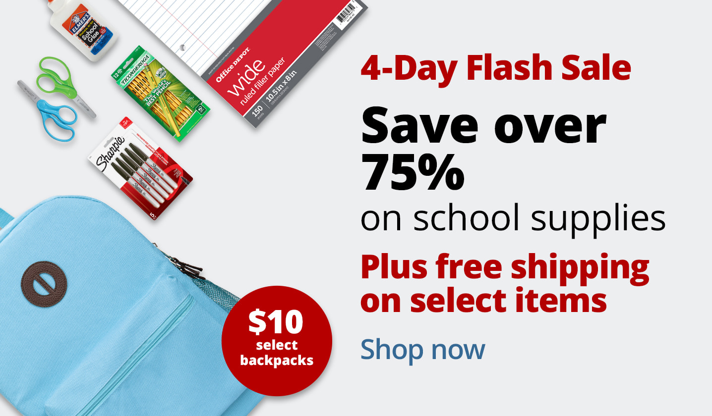 4-Day Flash Sale. Save over 75% on school supplies. Plus free shipping on select items