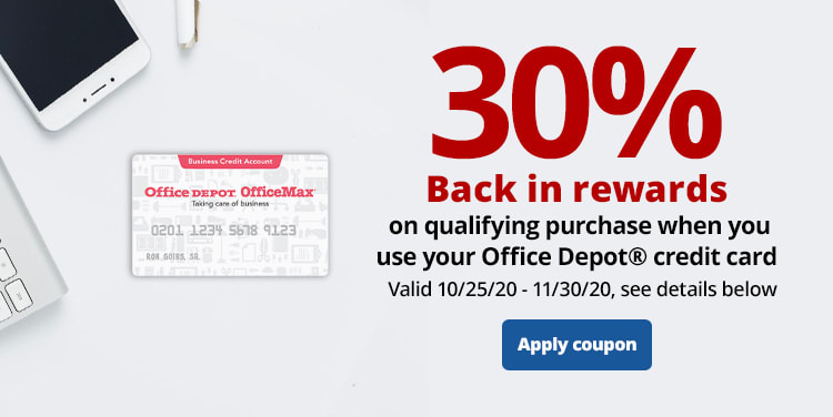 30% Back in rewards on qualifying purchase when you use your Office Depot® credit card. Valid 10/25/20 - 11/30/20