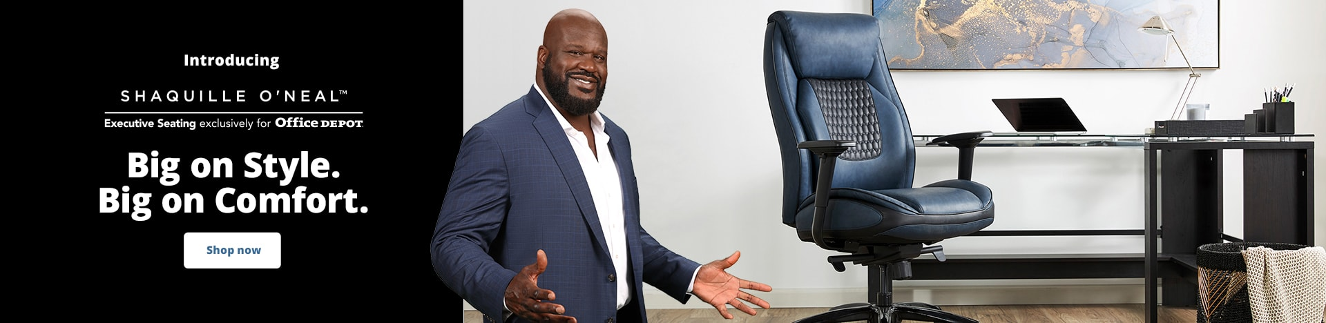 Introducing Shaquille O'Neal™ Exclusive Seating exclusively for Office Depot. Big on Style. Big on Comfort.