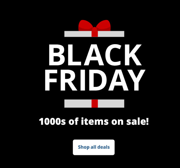 Black Friday 1000s of items on sale!