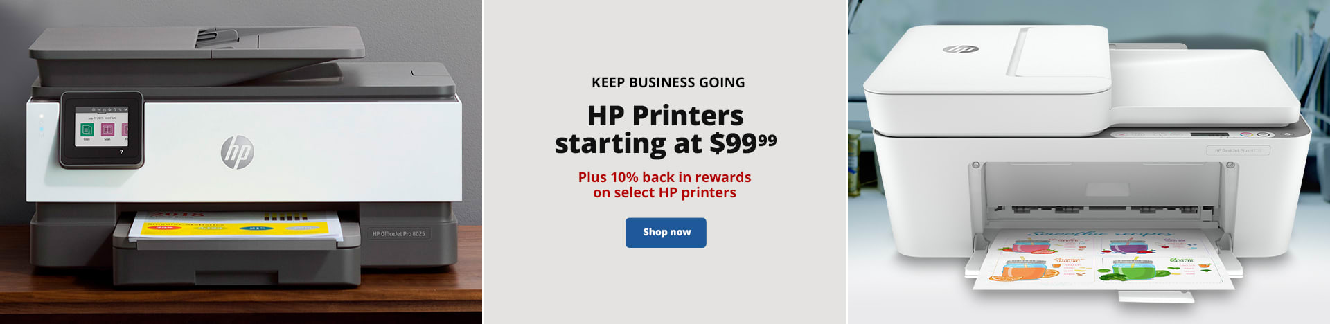 Keep Business Going. HP Printers starting at $99.99. Plus 10% back in rewards on select HP printers