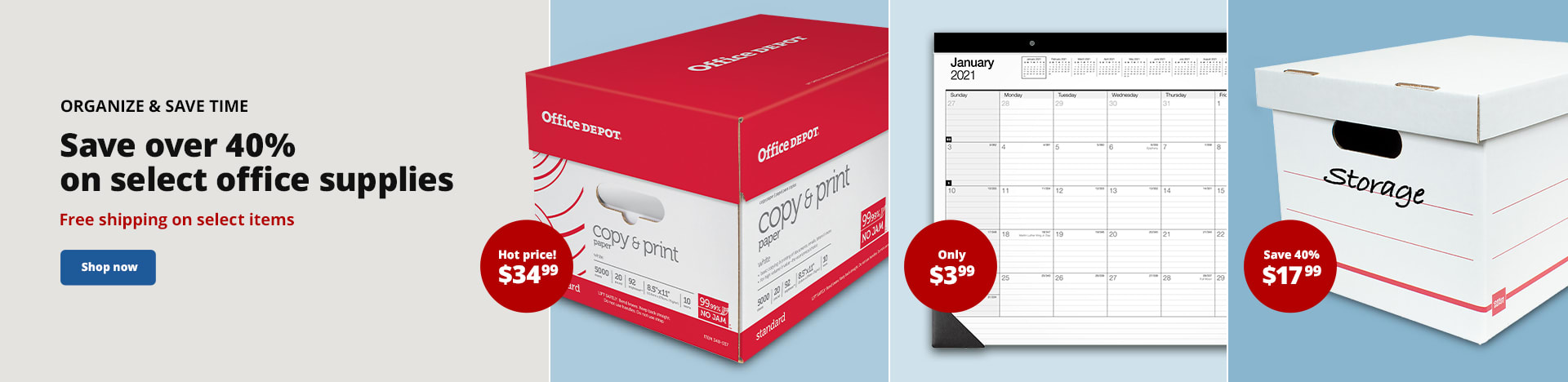 Organize & Save Time. Save over 40% on select office supplies. Free shipping on select items