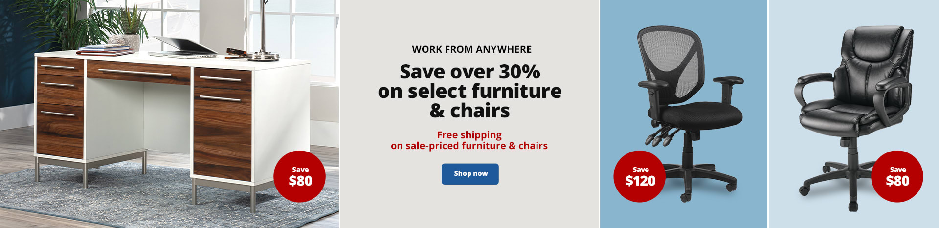 Work From Anywhere. Save over 30% on select furniture & chairs. Free shipping on sale-priced furniture & chairs