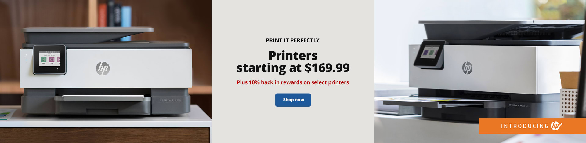Print It Perfectly. Printers starting at $169.99