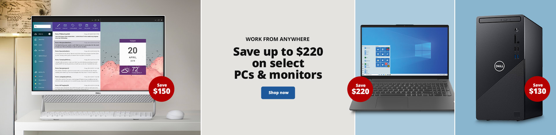 Work From Anywhere. Save up to $220 on select PCs & monitors
