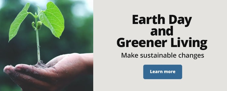 Earth Day and Greener Living