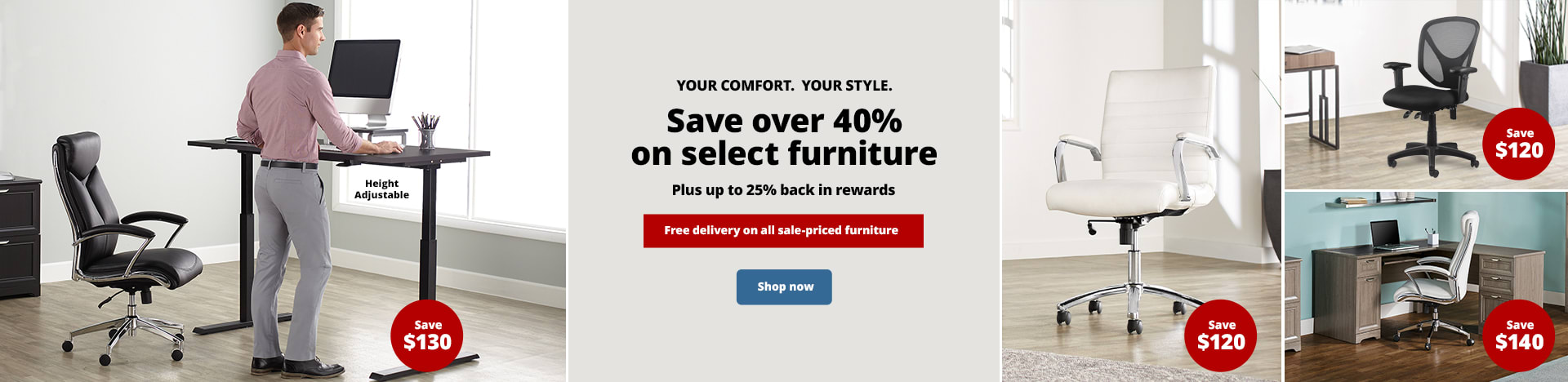 Save over 40% on select furniture. Plus up to 25% back in rewards. Free delivery on all sale-priced furniture