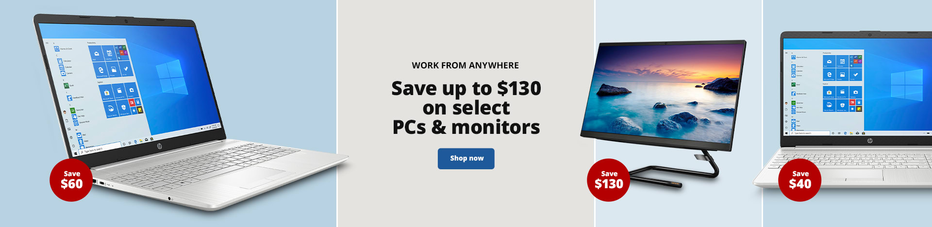 Work From Anywhere. Save up to $130 on select PCs & monitors