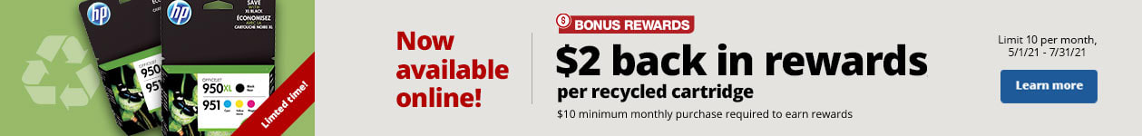 Now available online! - $2 back in rewards pre recycled ink/toner cartridge