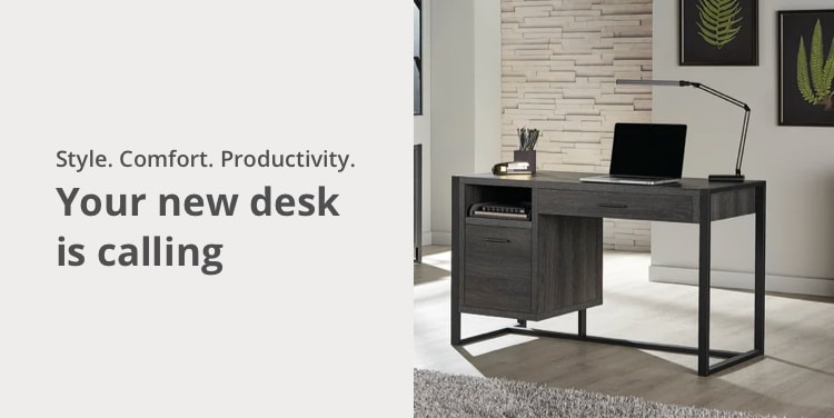 Style. Comfort. Productivity. Your new desk is calling