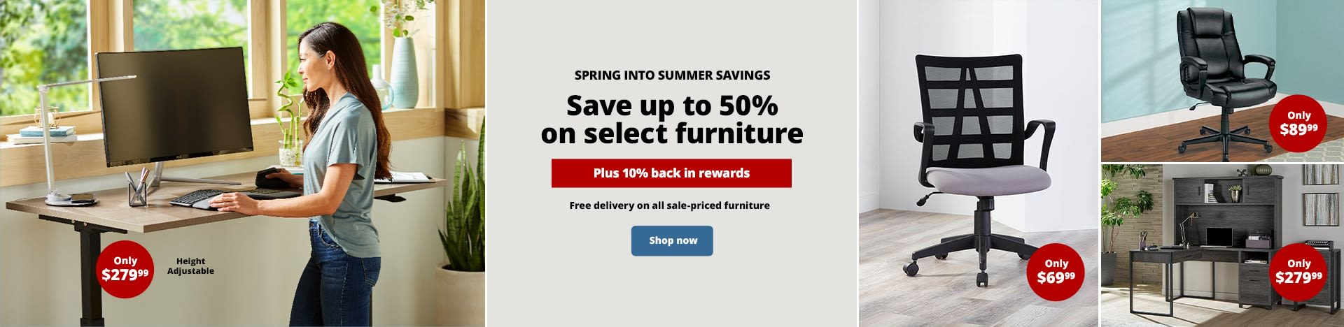 Save up to 50% on select furniture. Plus 10% back in rewards. Free delivery on all sale-priced furniture