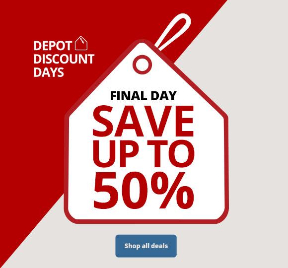 Final Day - Depot Discount Days