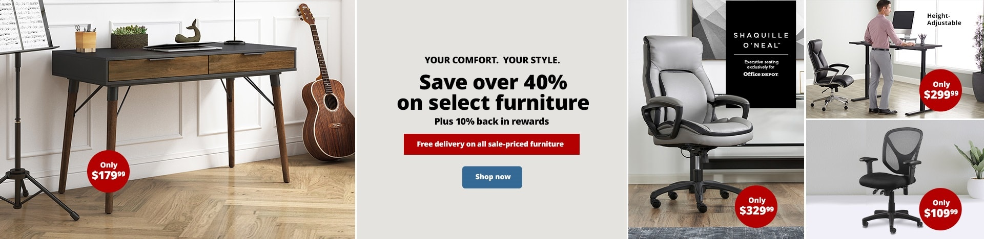 Save over 40% on select furniture. Plus 10% back in rewards. Free delivery on all sale-priced furniture