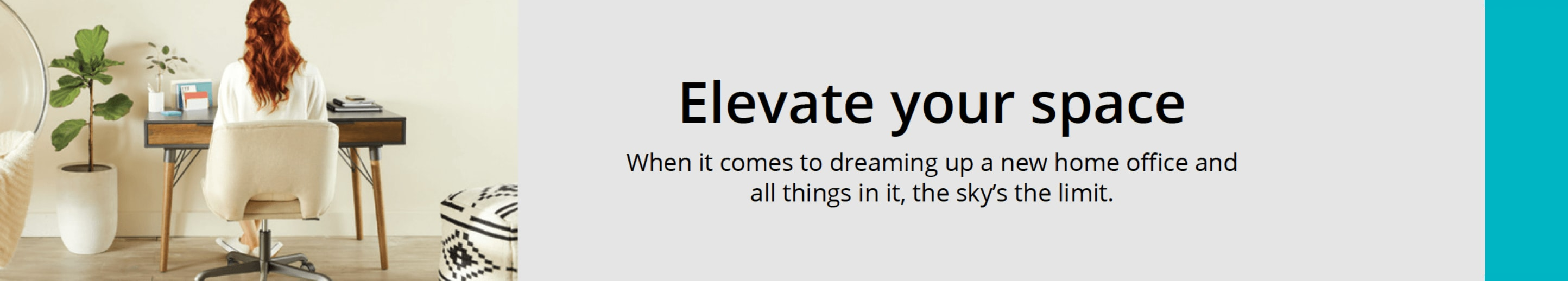 Elevate your space