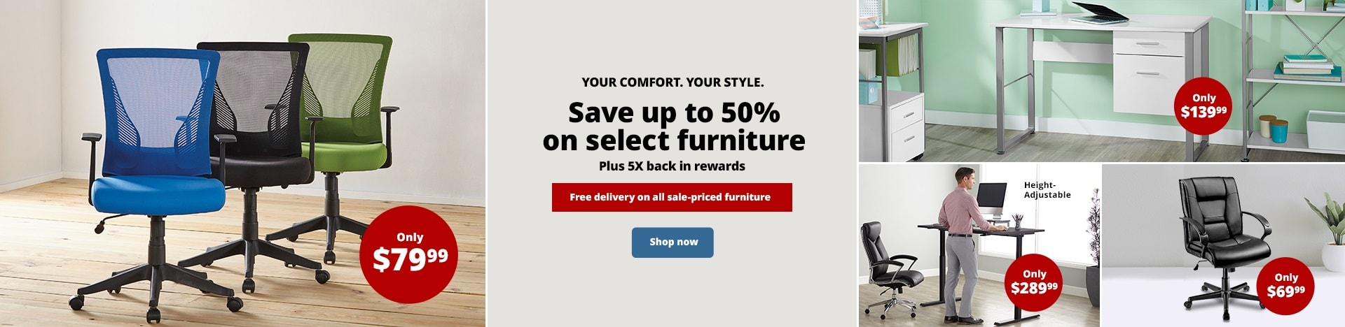 Your Comfort. Your Style. Save up to 50% on select furniture. Plus 5X back in rewards