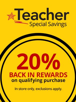 Teacher Exclusive when you present your valid teacher ID and rewards member # at checkout