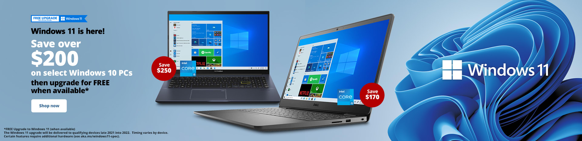 Windows 11 is here! Save over $200 on select Windows 10 PCs, then upgrade for FREE when available