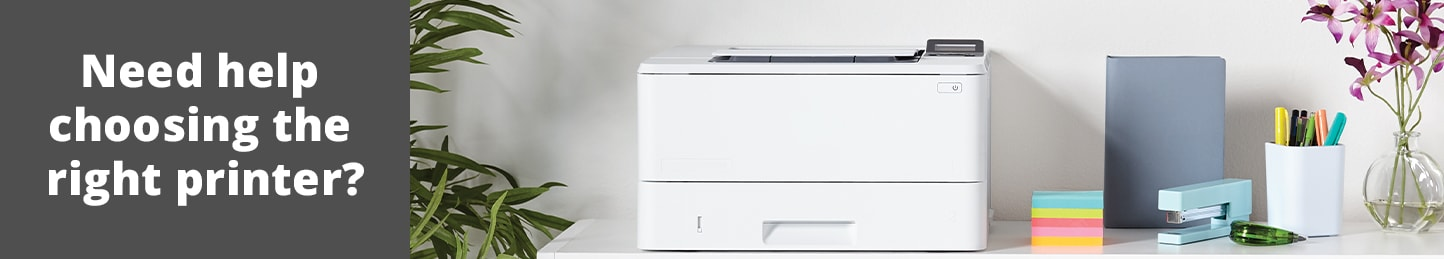 Need help choosing the right printer?