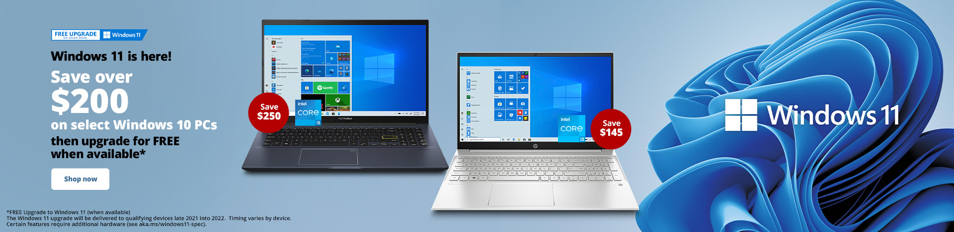 Windows 11 is here! Save over $200 on select Windows 10 PCs then upgrade for FREE when available*