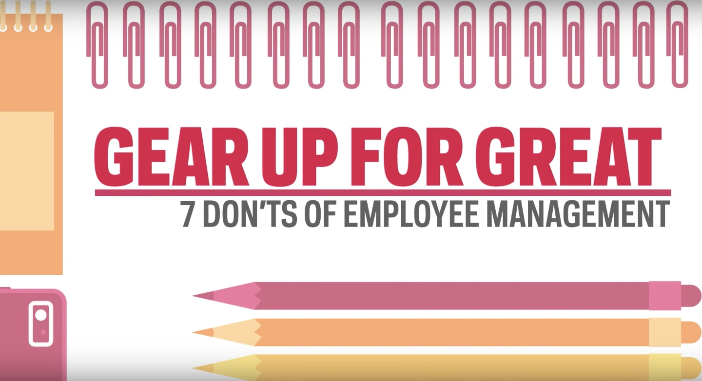 7 Don'ts of Employee Management