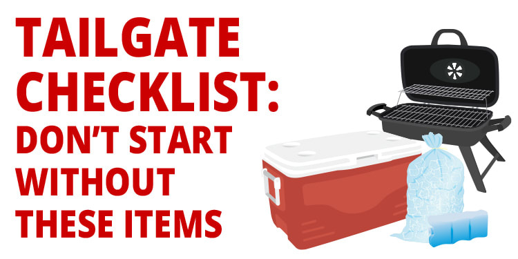 Tailgate Checklist: Don't Start Without These Items