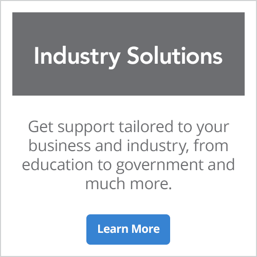 Industry Solutions - Get support tailored to your business and industry