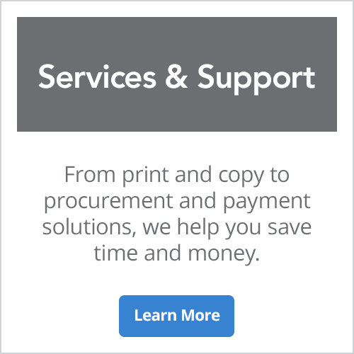 Services and Support - From print and copy to procurement and payment solutions
