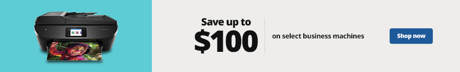 Save up to $100 on Select Business Machines